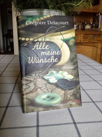 Grégoire Delacourt Alle meine Wünsche