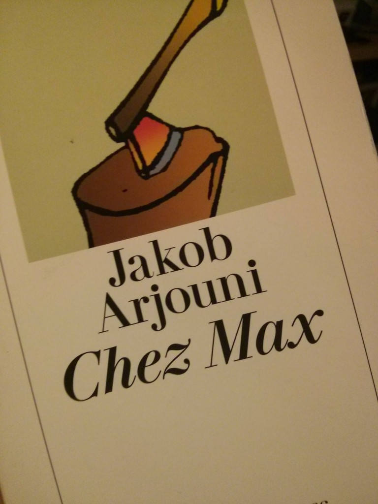 Jakob Arjouni Chez Max