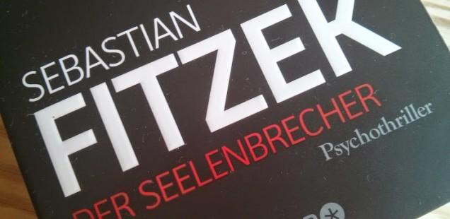 Sebastian Fitzek der Seelenbrecher