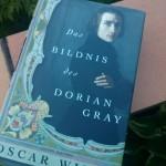 Das Bildnis des Dorain Gray - Ein Buch von Oscar Wild und ein Stück der Weltliteratur