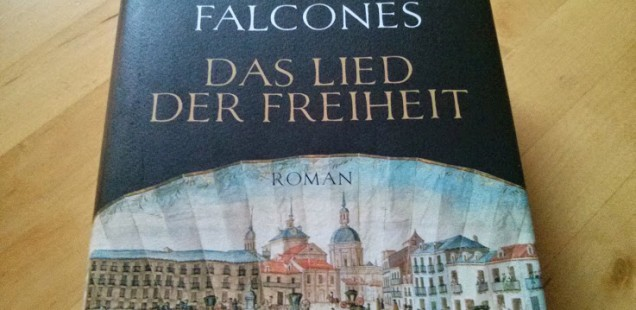 Das Lied der Freiheit von Ildefonso Falcones